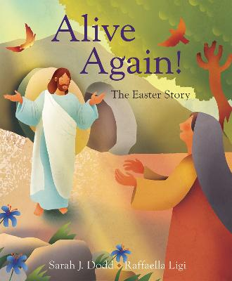 Alive Again! The Easter Story
