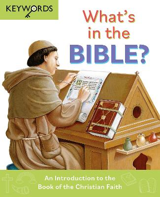 What's in the Bible?: An Introduction to the Book of the Christian Faith