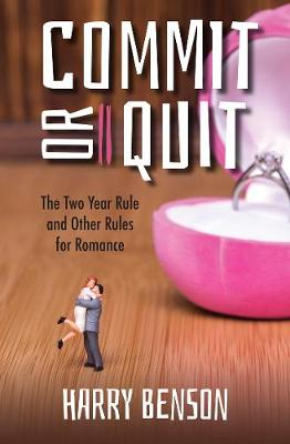 Commit or Quit: The 'Two Year Rule' and other Rules for Romance