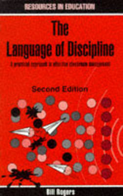 Language of Discipline: Practical Approach to Effective Classroom Management