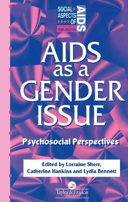 AIDS as a Gender Issue: Psychosocial Perspectives