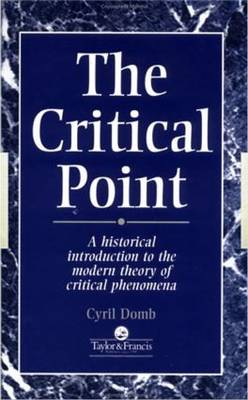 The Critical Point: A Historical Introduction To The Modern Theory Of Critical Phenomena