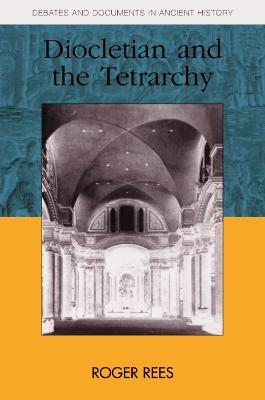 Diocletian and the Tetrarchy