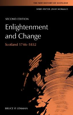 Enlightenment and Change: Scotland 1746-1832