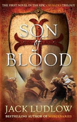 Son of Blood: The cracking historical adventure series