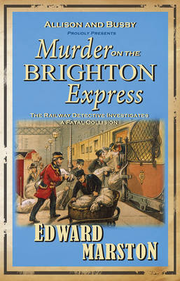 Murder on the Brighton Express: The bestselling Victorian mystery series