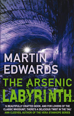 The Arsenic Labyrinth: The evocative and compelling cold case mystery