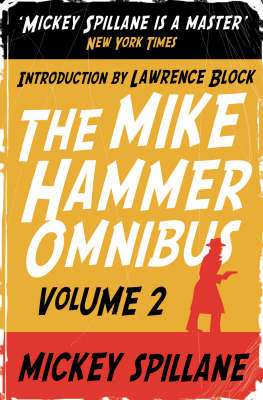 "The Mike Hammer Omnibus: v. 2: ""One Loney Night"", ""The Big Kill"", ""Kiss Me, Deadly"""