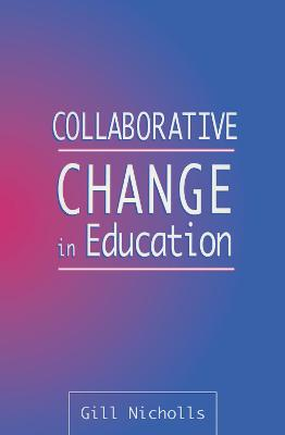 Collaborative Change in Education