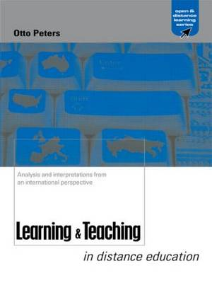 Learning and Teaching in Distance Education: Analyses and Interpretations from an International Perspective
