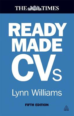 Readymade CVs: Winning CVs and Cover Letters for Every Type of Job