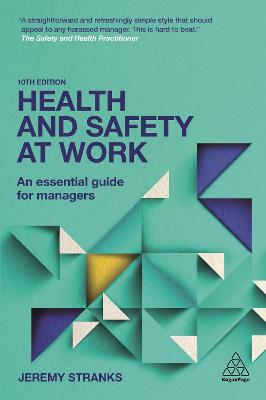 Health and Safety at Work: An Essential Guide for Managers