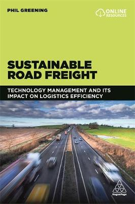 Sustainable Road Freight: Technology Management and its Impact on Logistics Efficiency