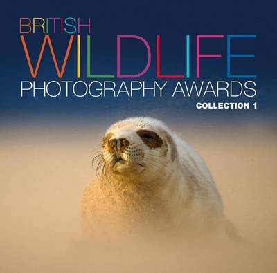 British Wildlife Photography Awards: Collection 1: Collection 01
