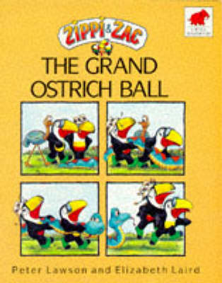 Zippi and Zac and the Grand Ostrich Ball