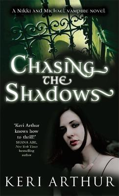 Chasing The Shadows: Number 3 in series