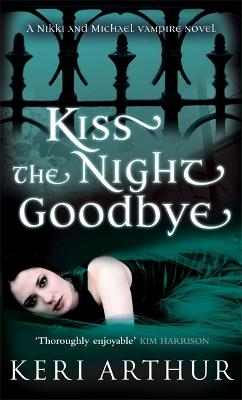Kiss The Night Goodbye: Number 4 in series