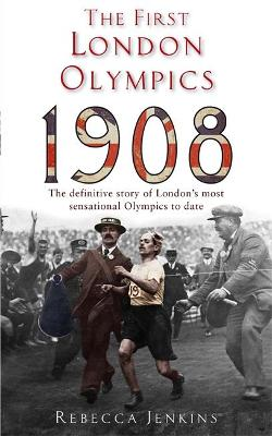 The First London Olympics