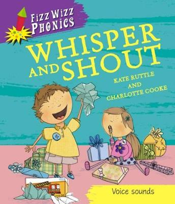 Fizz Wizz Phonics: Whisper and Shout