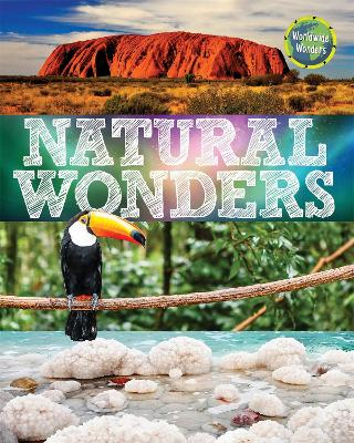 Worldwide Wonders: Natural Wonders