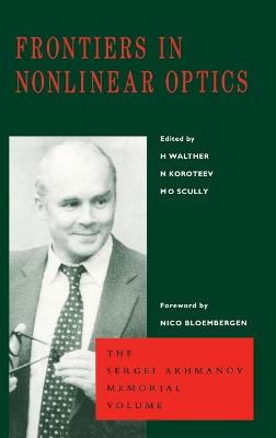 Frontiers in Nonlinear Optics, The Sergei Akhmanov Memorial Volume