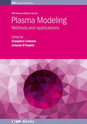Plasma Modeling: Methods and applications