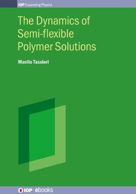 The Dynamics of Semi-flexible Polymer Solutions
