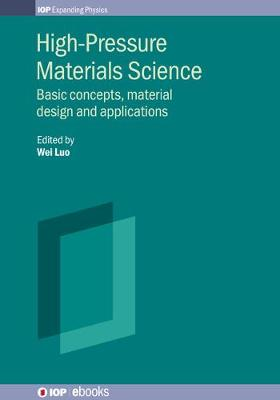 High-Pressure Materials Science: Basic concepts, material design and applications