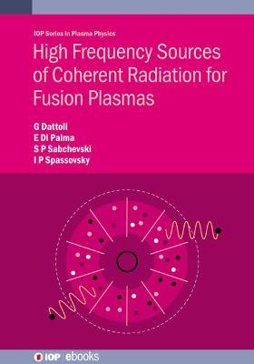 High Frequency Sources of Coherent Radiation for Fusion Plasmas