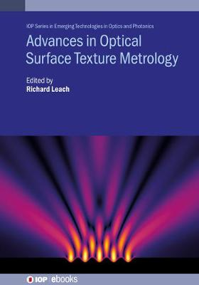 Advances in Surface Texture Metrology