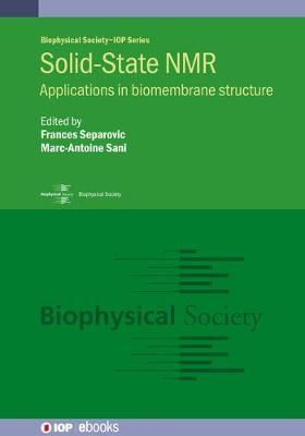 Solid-State NMR: Applications in biomembrane structure