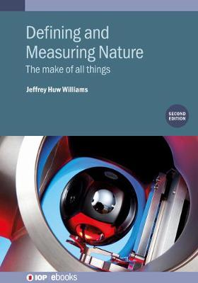 Defining and Measuring Nature, Second Edition: The make of all things