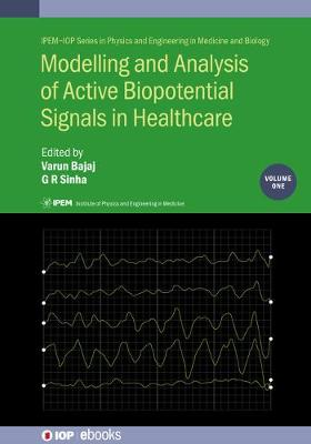 Modelling and Analysis of Active Biopotential Signals in Healthcare