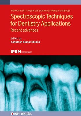 Spectroscopic Techniques for Dentistry Applications: Recent advances