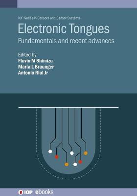 Electronic Tongues: Fundamentals and recent advances