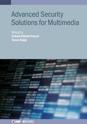 Advanced Security Solutions for Multimedia