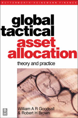 Global Tactical Asset Allocation: Theory and Practice