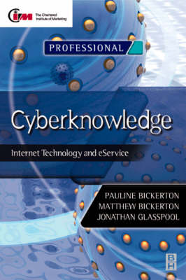 Cyberknowledge: Internet Technology and eService