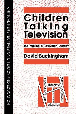 Children Talking Television: The Making Of Television Literacy