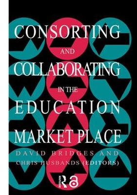 Consorting And Collaborating In The Education Market Place
