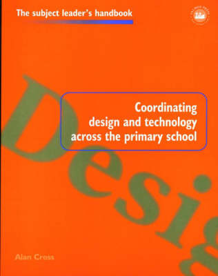 Coordinating Design and Technology Across the Primary School