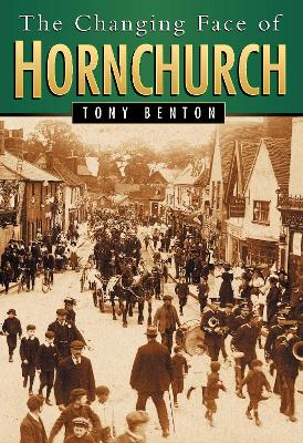 The Changing Face of Hornchurch