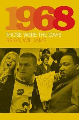 1968: Those Were the Days