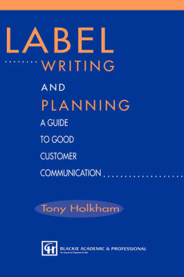 Label Writing and Planning: A Guide to Good Customer Communication