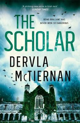 The Scholar: From the bestselling author of THE RUIN