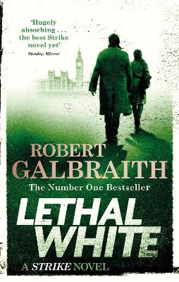 Lethal White: Cormoran Strike Book 4