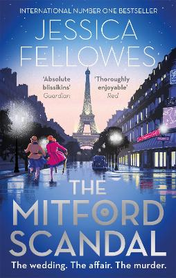 The Mitford Scandal: Diana Mitford and a death at the party