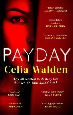 Payday: The instant Top 10 bestseller and the most addictive 'what would you do?' thriller you'll read this year