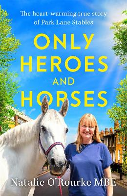 Only Heroes and Horses