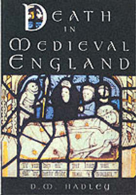 Death in Medieval Engand: An Archaeology